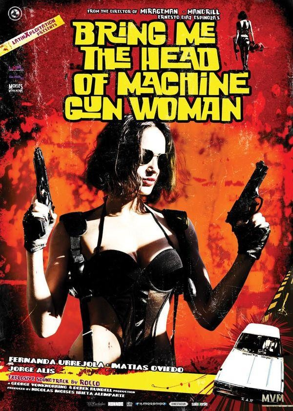 BRING ME THE HEAD OF MACHINE GUN WOMAN