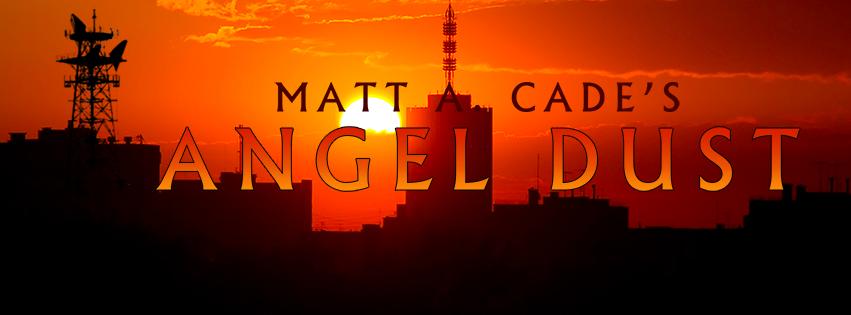 DAILY GRINDHOUSE PODCAST BONUS EPISODE: MATT CADE'S ANGEL DUST NEEDS YOUR HELP!