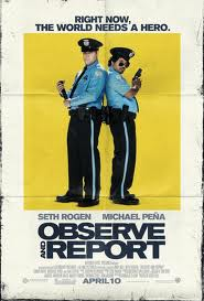 Observe & Report 2009