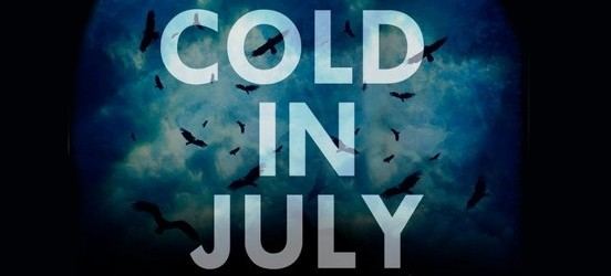 [NEW TRAILER!] COLD IN JULY (2014)