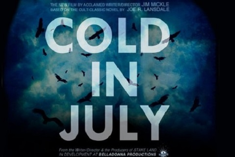 FILM ADAPTATION OF JOE R. LANSDALE'S 'COLD IN JULY' GETS A TRAILER
