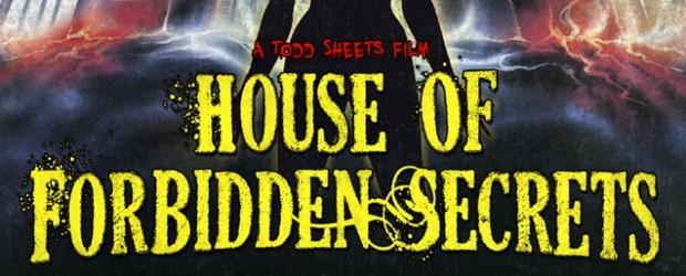 [NO-BUDGET NIGHTMARES] PODCAST #59: HOUSE OF FORBIDDEN SECRETS (2013)
