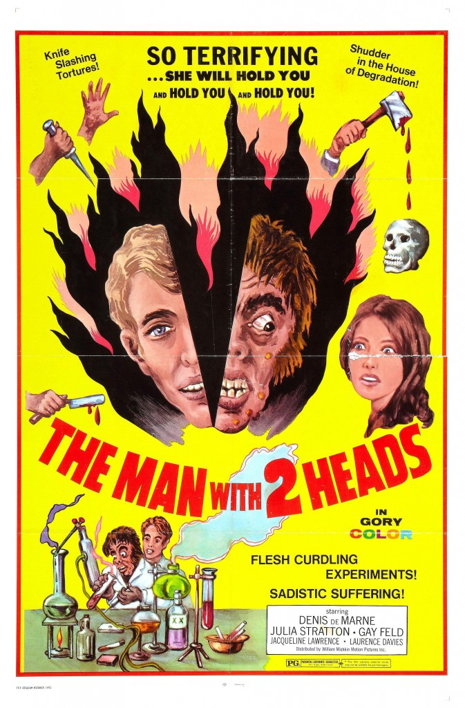 THE MAN WITH TWO HEADS (1972)