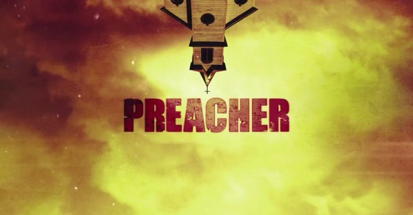 "[TRAILER] ""PREACHER"" ON TV!"