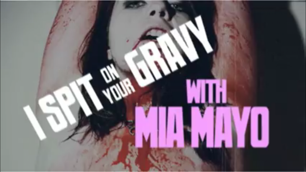 [I SPIT ON YOUR GRAVY] MIA MAYO'S 'FUNHOUSE' SPLATTER PLATTER!