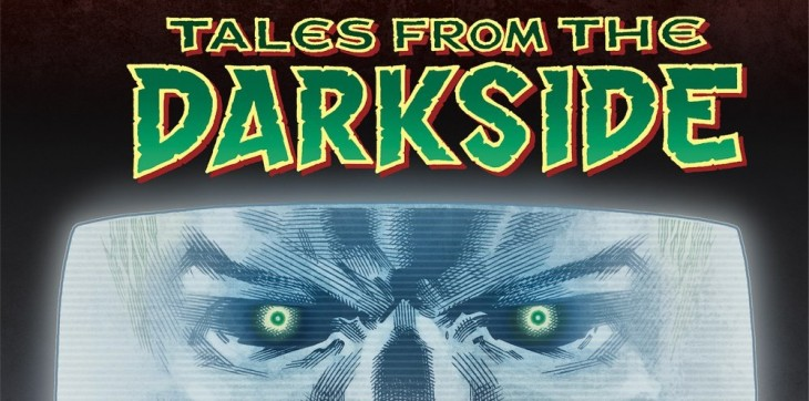 [GRINDHOUSE COMICS COLUMN] TALES FROM THE DARKSIDE #1