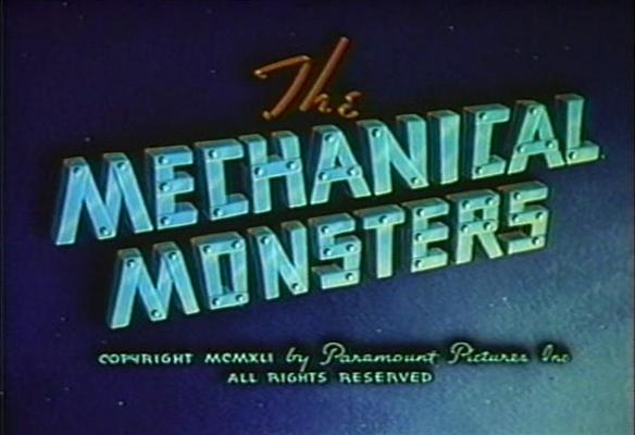 THE MECHANICAL MONSTERS Title Card