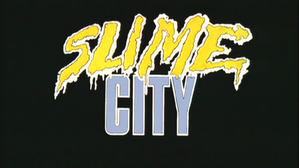 [DG NEWS] 'SLIME CITY' OOZES ITS WAY ONTO BLU-RAY!