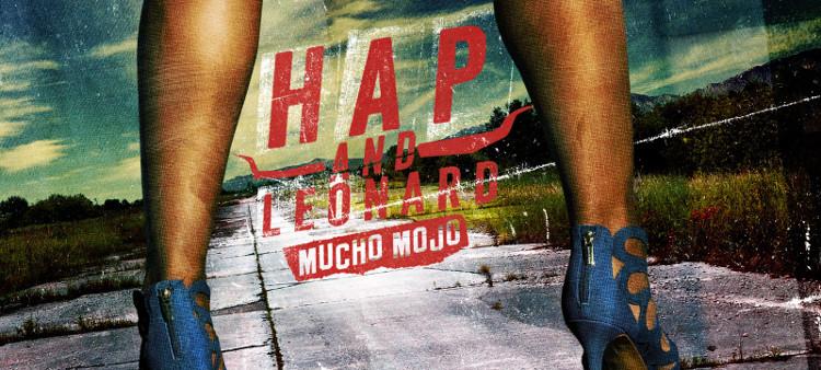 'HAP & LEONARD' TV REVIEW: MUCHO MOJO (SEASON TWO: EPISODE ONE)