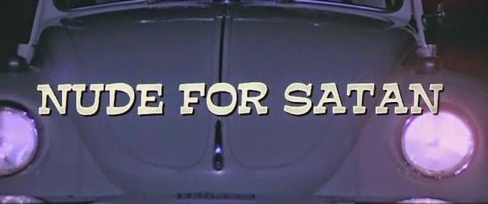 [NSFW THEATER!] NUDE FOR SATAN (1974)