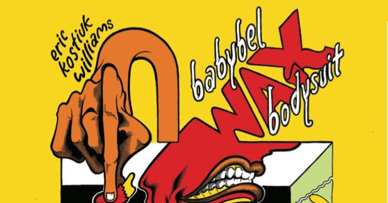 [GRINDHOUSE COMICS COLUMN] BABYBEL WAX BODYSUIT