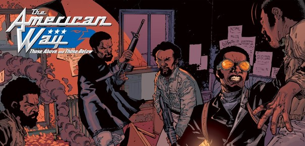[GRINDHOUSE COMICS COLUMN] THE AMERICAN WAY #1