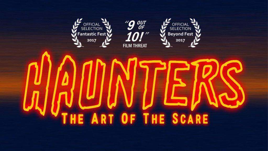 [FESTIVAL REVIEW] HAUNTERS: THE ART OF THE SCARE (2017)