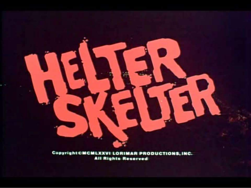 REVISITING THE 1976 TV MINISERIES 'HELTER SKELTER'