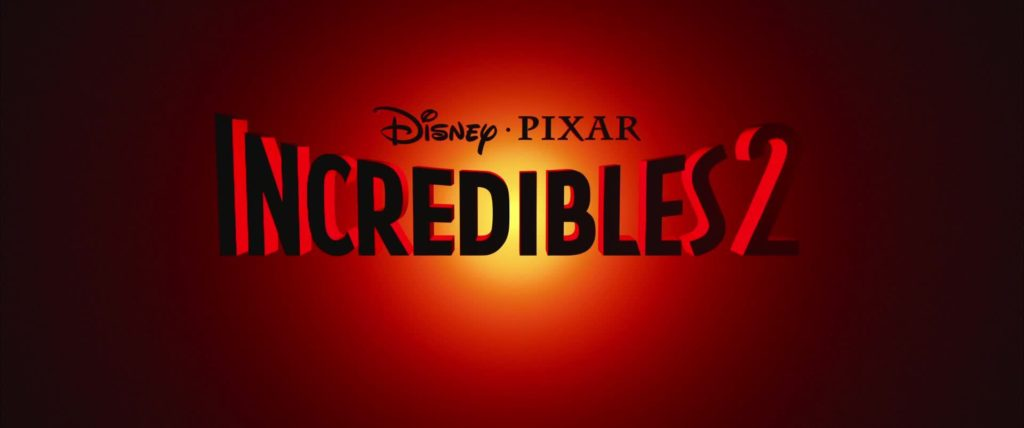 INCREDIBLES 2: A FUN, EXCITING FOLLOW UP TO ONE OF PIXAR'S FINEST