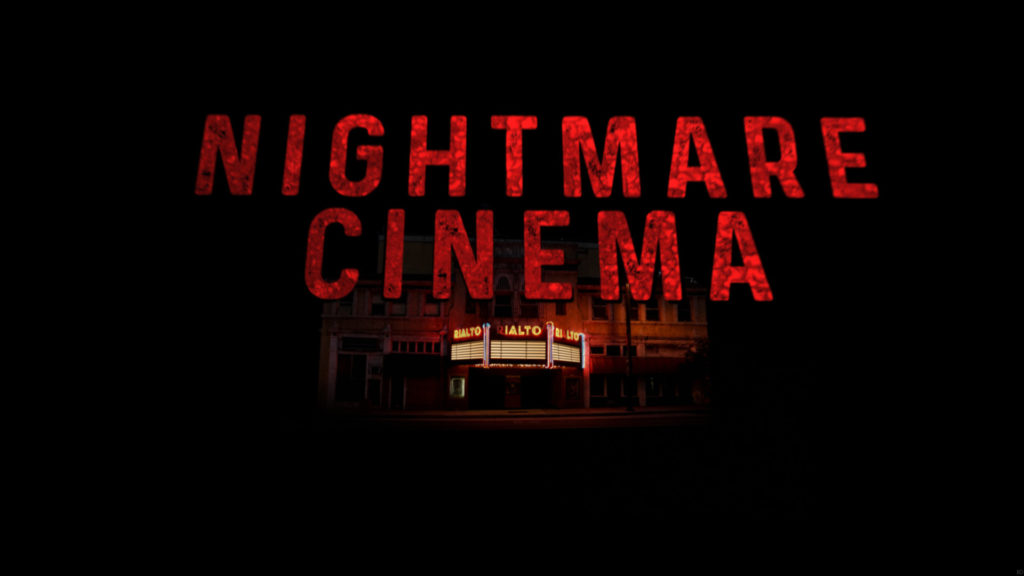 [FANTASIA 2018] NIGHTMARE CINEMA Is An Energetic & Funny Horror Anthology