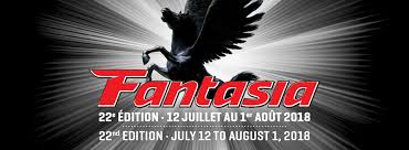 [FANTASIA 2018] OUR MOST ANTICIPATED FILMS!