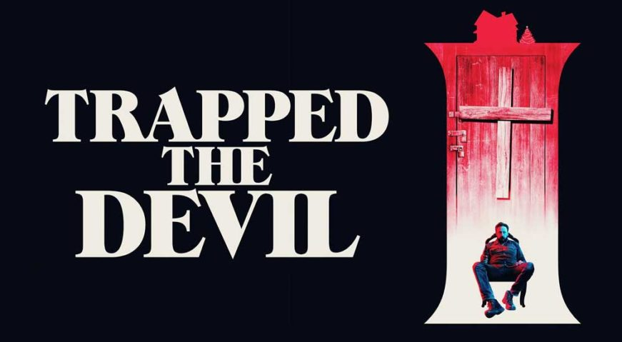 I TRAPPED THE DEVIL - Poster