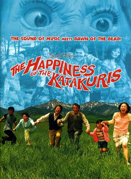 The poster for Takashi Miike's THE HAPPINESS OF THE KATAKURIS (2001)