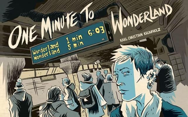 [GRINDHOUSE COMICS COLUMN] ONE MINUTE TO WONDERLAND