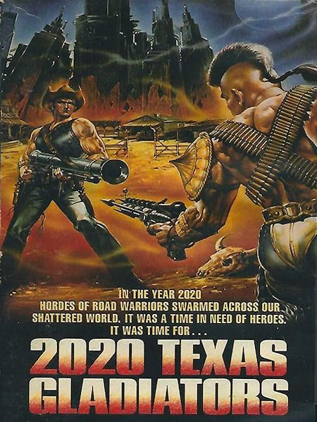 2020 TEXAS GLADIATORS (1982) movie poster