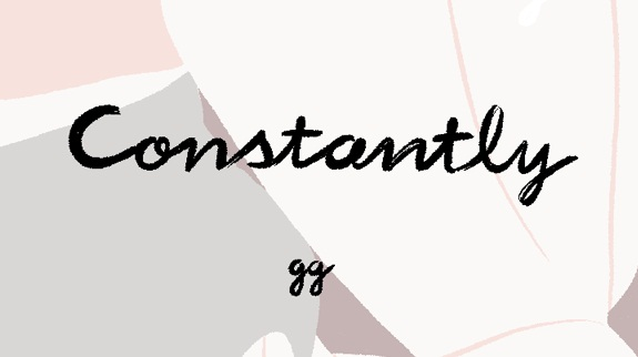 [GRINDHOUSE COMICS COLUMN] 'CONSTANTLY' BY GG