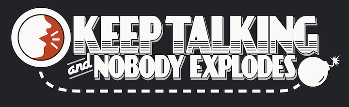 Keep Talking And Nobody Explodes Title