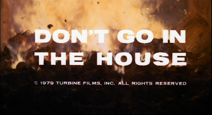 DON'T GO IN THE HOUSE title screen
