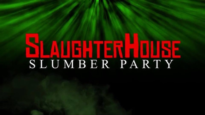 SLAUGHTERHOUSE SLUMBER PARTY (2019) title screen
