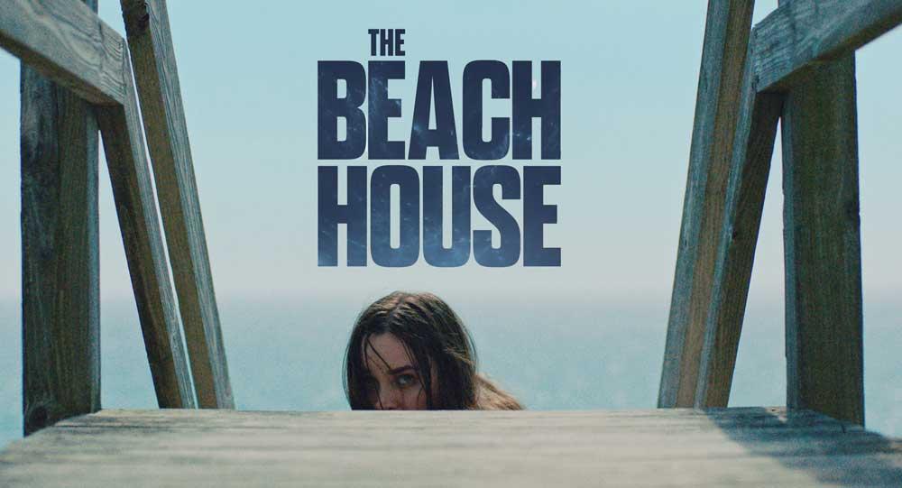 [NOW ON SHUDDER] THE BEACH HOUSE (2019)