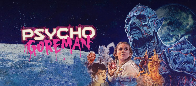 [NOW ON BLU-RAY] 'PG: PSYCHO GOREMAN' (2020) – YOU KNOW, FOR KIDS!