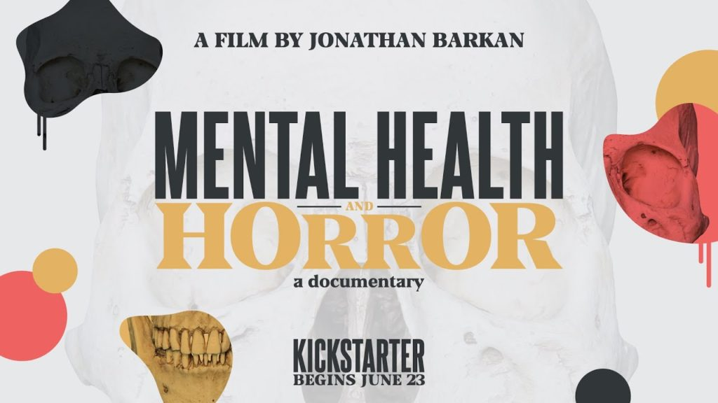ANNOUNCING 'MENTAL HEALTH AND HORROR: A DOCUMENTARY'